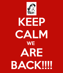 keep-calm-we-are-back-177